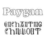 DJ Paygan - Enchanting Chillout