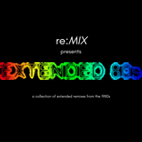 re:MIX presents...Extended 80s