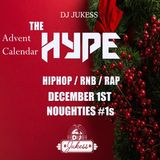 #TheAdventHype - Rap, Hip-Hop and R&B Mix - Day 1: Noughties #1s - Instagram: DJ_Jukess