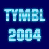 Tymbl (Tumble) 2004