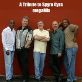 #61 A Tribute To Spyro Gyra megaMix