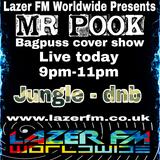 Jungle>DnB>Amens (Bagpuss Cover Show) - Mr Pook - Lazer FM - 9th June 2018