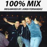 100%MIX 1 + EFECTOS: MEGAMIXES BY JORDI FERNANDEZ