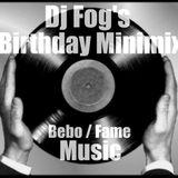 Dj Fog's Birthday Minimix - Dj Fog