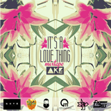 Dj Ake - It's a Love Thing Mixtape (2016)