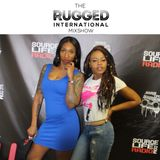 "The Rugged International Mixshow - Princess Ogarro ""Shiesty Shay"" & Inky Drea Interview ((5.5.17))"