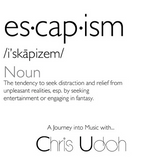 www.soundcloud.com/chris-udoh - Chris Udoh - Escapism EP. 119