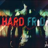 Hard Friday #19 (Hangoverz Guest Mix)