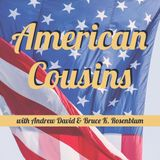 American cousins - One Year On: 7th November 2017