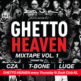 GHETTO HEAVEN Mixtape Vol. 01 mixed by  DJ CZA, T-BONE & LUQE      #GHETTOHEAVEN  #ZOUKKL