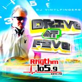 DJ Vinyl Fingers - Rhythm Drive At Five Aired 2-10-16