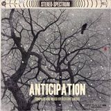 Anticipation compiled and mixed by Electric Looser