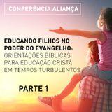 CONFERÊNCIA ALIANÇA 2018 - PARTE 1