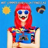 DA FUNKILLAZ – HOT SUMMER PICKS