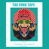 The Funk Tape - DJ @ALMcFOSTER (aka Teknique The Kingpin)