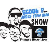 The Scoob P and Justa Few Guyz Show 11 3 17
