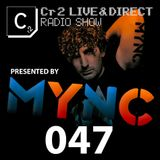 MYNC presents Cr2 Live & Direct Radio Show 047 [10/02/12]