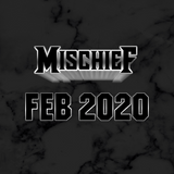 MISCHIEF - FEB 2020