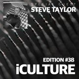 iCulture #38 - Guest - Steve Taylor