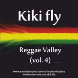 Kiki Fly- Reggae Instrumental Valley (Vol.4)
