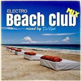 DJ KENTS - Beach Club Mix 2014 - electro 20141118