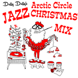 68 The Circle - Dolly Dolly's Jazz Christmas Mix 2014