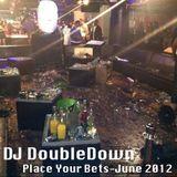 Place Your Bets (Hip-Hop) June 2012