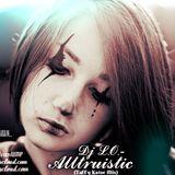 Dj L.O.- Alltruistic (TaFFy Kator Mix)