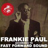 Frankie Paul tribute mix by Fast Forward Sound