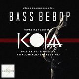 NOUS FM - DJNOONKOON PRESTNS 'BASS BEBOP' W/ KOJA GUEST MIX - 25TH AUGUST 2015