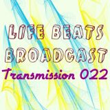 Life Beats Broadcast Transmission 022