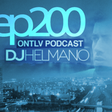 ONTLV PODCAST - Trance From Tel-Aviv - Episode 200 - Mixed By DJ Helmano