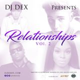 DJ Dex Relationship Mixtape Vol. 2