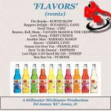 'FLAVORS' (Remix) - DJ James 'KC' Jones, Jr./A Stillwater MixMaster Production