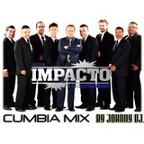 Johnny Dj - Cumbias Impacto Mix