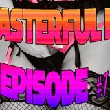 MASTERFUL DJ - EPISODE 1