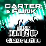 This Is Handz Up (Classic Edition) - Mixed by Carter & Funk