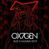 OX7GEN feat. Orifice Vulgatron - Live at BUDX MUMBAI - 23.03.19