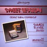 Cédric Sheva & Coffeecup - Sweet Session #2 @ Hemingway