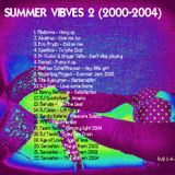 Summer Vibes 2 (2000-2004)