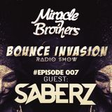 Bounce Invasion 007/w Saberz