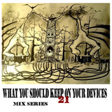 What You Should Keep On Your Devices - Mix Series - No.21. - TripHop Journey
