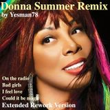 DONNA SUMMER REMIX (on the radio, bad girls, i feel love, could it be magic)