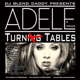 DJ Blend Daddy - ADELE & FREINDS -- TURN TABLES