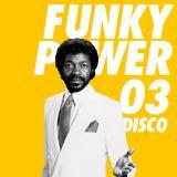 FUNKY  POWER  #03 [ DISCO ]