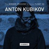 The Immigrant Records Border Crossing mix show hosted by Anton Kubikov / Season 01/ Cap02