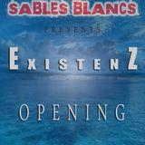 ExistenZ @ La Nuit des Sables Blancs / Opening (29_06_2013)