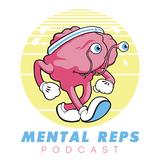 Ep. #041 Mental Reps Podcast w/ Paul Caprio