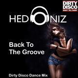 Back To The Groove (Dirty Disco Dance Mix)