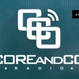 COREandCO radio S04E02